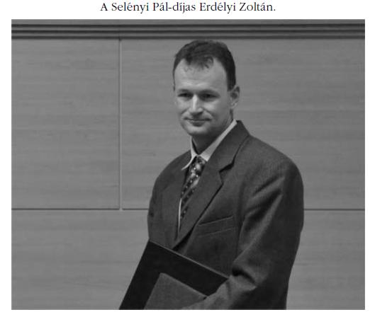 """""""Selényi Pál"""" Award in 2014 for Zoltán Erdélyi"""